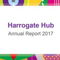 Harrogate Hub Annual Report 2017